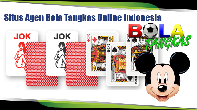 Agen Bola Tangkas Online Indonesia